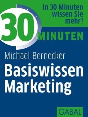 cover image of 30 Minuten Basiswissen Marketing