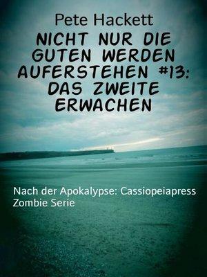 cover image of Nicht nur die Guten werden auferstehen #13