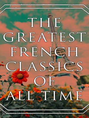 cover image of The Greatest French Classics of All Time