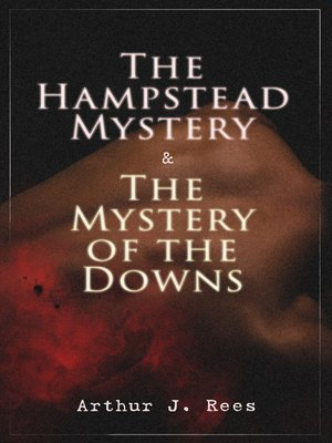 cover image of The Hampstead Mystery & the Mystery of the Downs