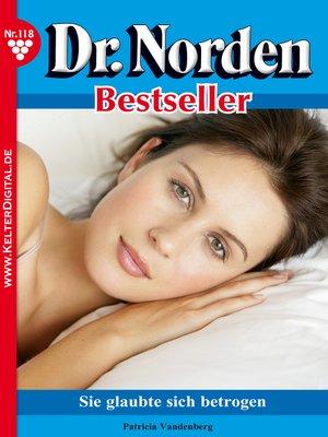cover image of Dr. Norden Bestseller 118 – Arztroman