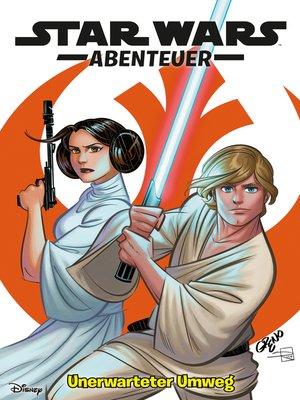cover image of Star Wars Abenteuer--Unerwarteter Umweg