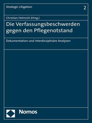 cover image of Die Verfassungsbeschwerden gegen den Pflegenotstand