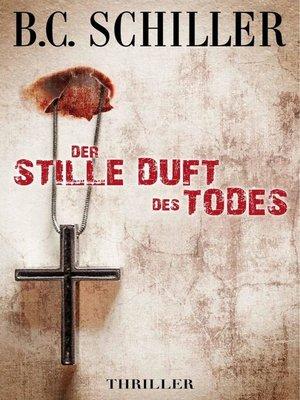 cover image of Der stille Duft des Todes--Thriller