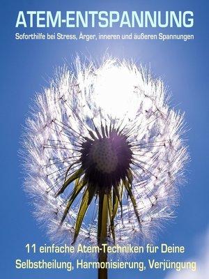 cover image of Hochwirksame Atemübungen--Soforthilfe durch Atementspannung bei Stress, Ärger, inneren und äußeren Konflikten