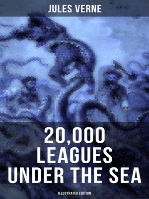 cover image of 20,000 LEAGUES UNDER THE SEA (Illustrated Edition)