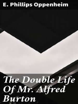 cover image of The Double Life of Mr. Alfred Burton