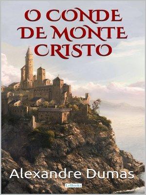 cover image of O Conde de Monte Cristo