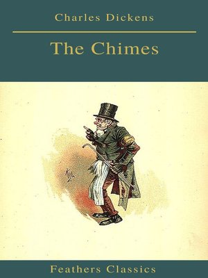 cover image of The Chimes (Best Navigation, Active TOC)(Feathers Classics)