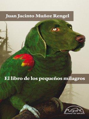 cover image of El libro de los pequeños milagros
