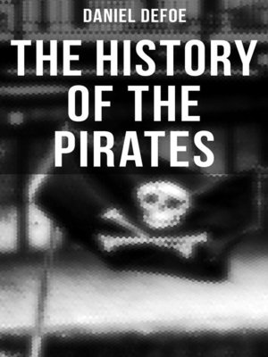 cover image of THE HISTORY OF THE PIRATES