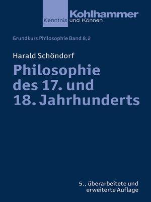 cover image of Philosophie des 17. und 18. Jahrhunderts
