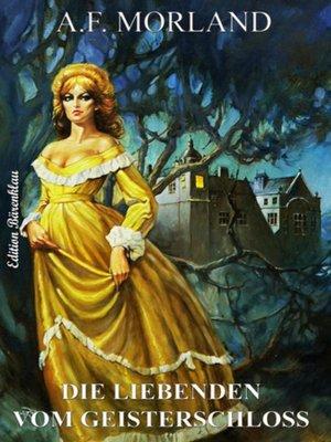 cover image of Die Liebenden vom Geisterschloss