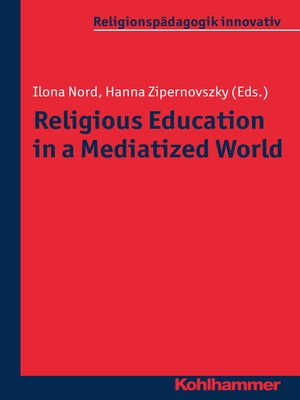 cover image of Religious Education in a Mediatized World