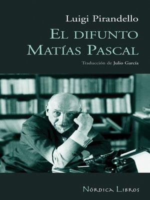 cover image of El difunto Matías Pascal