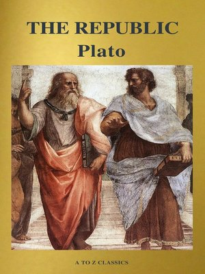 cover image of The Republic ( Active TOC, Free Audiobook) (A to Z Classics)