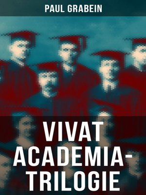 cover image of Vivat Academia-Trilogie