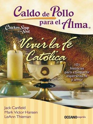 cover image of vivir la fe católica