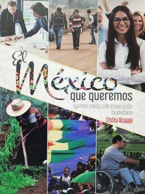 cover image of El México que queremos