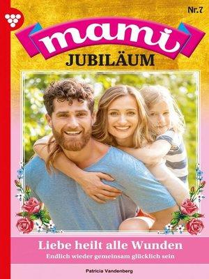 cover image of Mami Jubiläum 7 – Familienroman