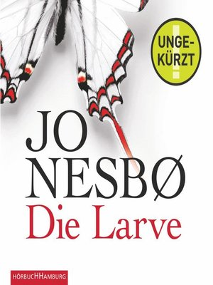 cover image of Die Larve