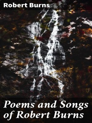 cover image of Poems and Songs of Robert Burns