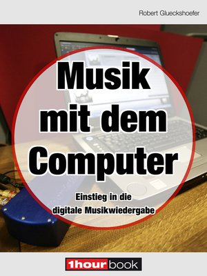 cover image of Musik mit dem Computer