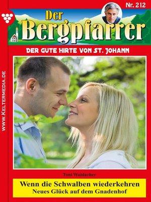 cover image of Der Bergpfarrer 212 – Heimatroman