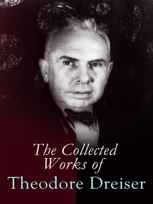 cover image of The Collected Works of Theodore Dreiser