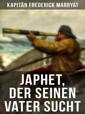cover image of Japhet, der seinen Vater sucht