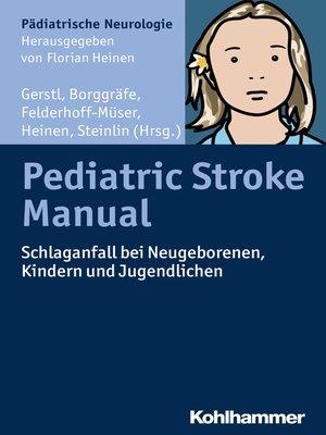 cover image of Pediatric Stroke Manual