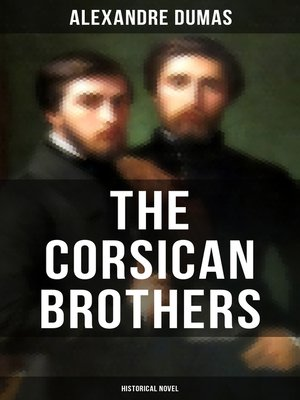 cover image of THE CORSICAN BROTHERS (Historical Novel)
