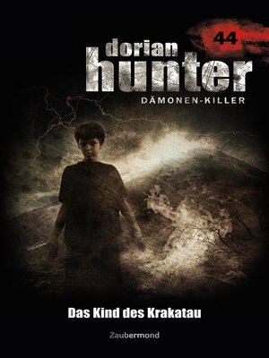 cover image of Dorian Hunter 44 – Das Kind des Krakatau