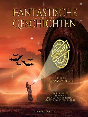 cover image of Fantastische Wortschatz Geschichten