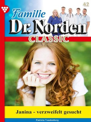 cover image of Familie Dr. Norden Classic 42 – Arztroman