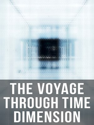cover image of The Voyage Through Time Dimension