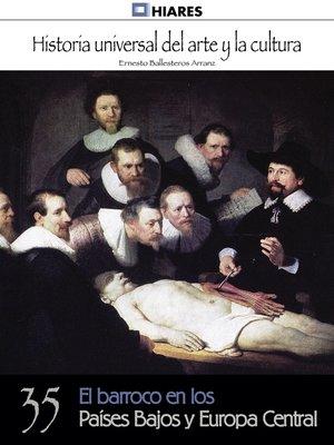 cover image of El barroco en los Países Bajos y Europa Central