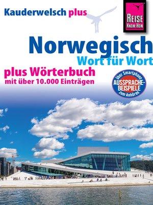 cover image of Reise Know-How Sprachführer Norwegisch--Wort für Wort plus Wörterbuch