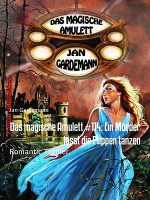 cover image of Das magische Amulett #114