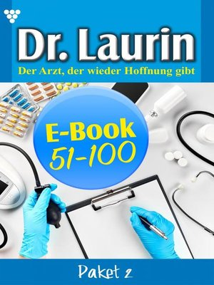 cover image of Dr. Laurin Paket 2 – Arztroman