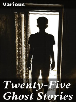 cover image of Twenty-Five Ghost Stories