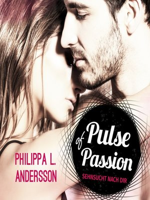 cover image of Pulse of Passion--Sehnsucht nach dir