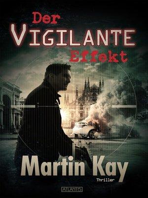 cover image of Der Vigilante-Effekt
