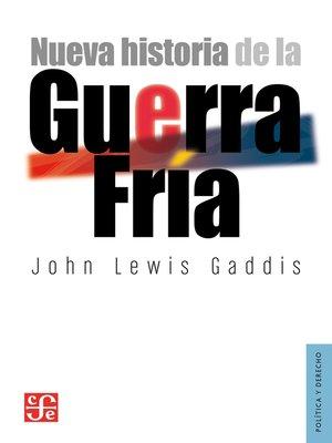 cover image of Nueva historia de la Guerra Fría