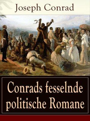 cover image of Conrads fesselnde politische Romane