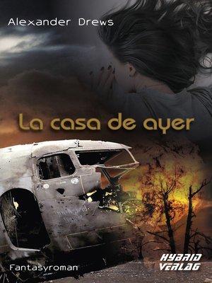 cover image of La Casa de Ayer