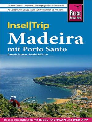 cover image of Reise Know-How InselTrip Madeira (mit Porto Santo)