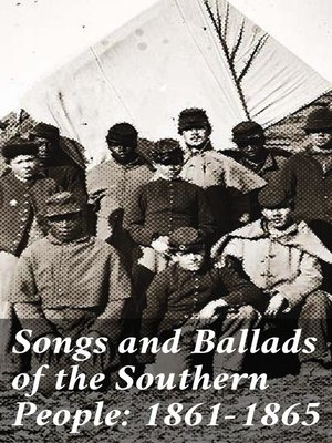 cover image of Songs and Ballads of the Southern People