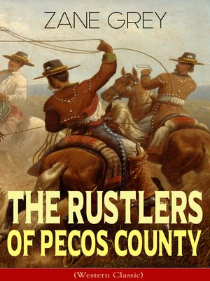 cover image of The Rustlers of Pecos County (Western Classic)