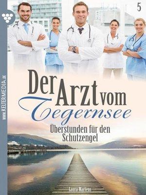 cover image of Der Arzt vom Tegernsee 5 – Arztroman